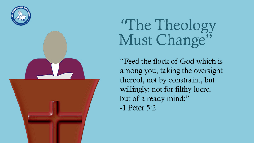 The Theology Must Change